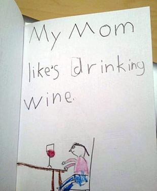 My Mom Likes Drinking Wine
